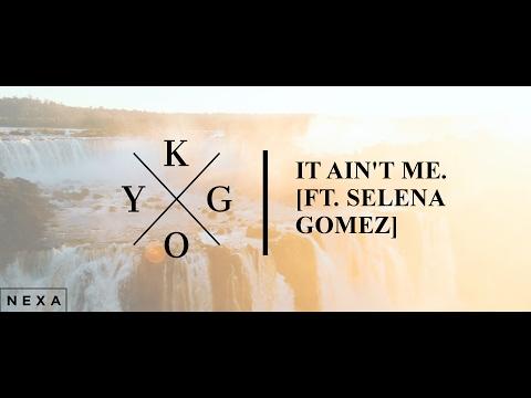 Kygo , Selena Gomez - It Ain't Me [ Lyrics / Lyric Video ]
