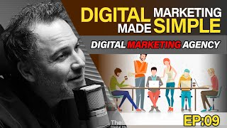 Case Study - Why Hire a Full Service Marketing Agency? - Digital Marketing Made Simple Podcast EP09