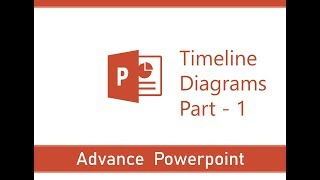 Advance PowerPoint | PowerPoint Advanced Tips and Tricks- 1 | Creating Timeline Diagrams- 2D