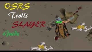 [OSRS] In-Depth Ultimate Troll Slayer Guide 50K+ Slayer XP And 500K-2M Profit Per Hour