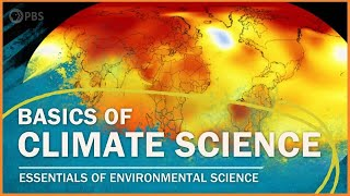 The Basics of Climate Science    Essentials of Environmental Science