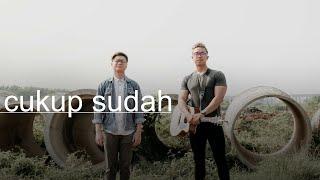 Cukup Sudah - Glenn Fredly (eclat cover & lirik)