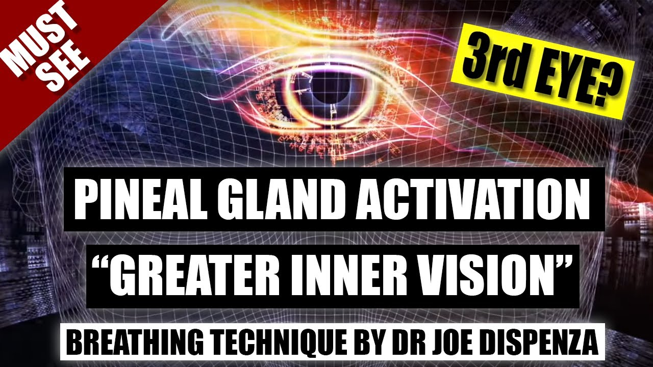 Joe Dispenza Breathing: Pineal Gland Technique - 3rd Eye Activation For Inner Vision [MUST SEE]