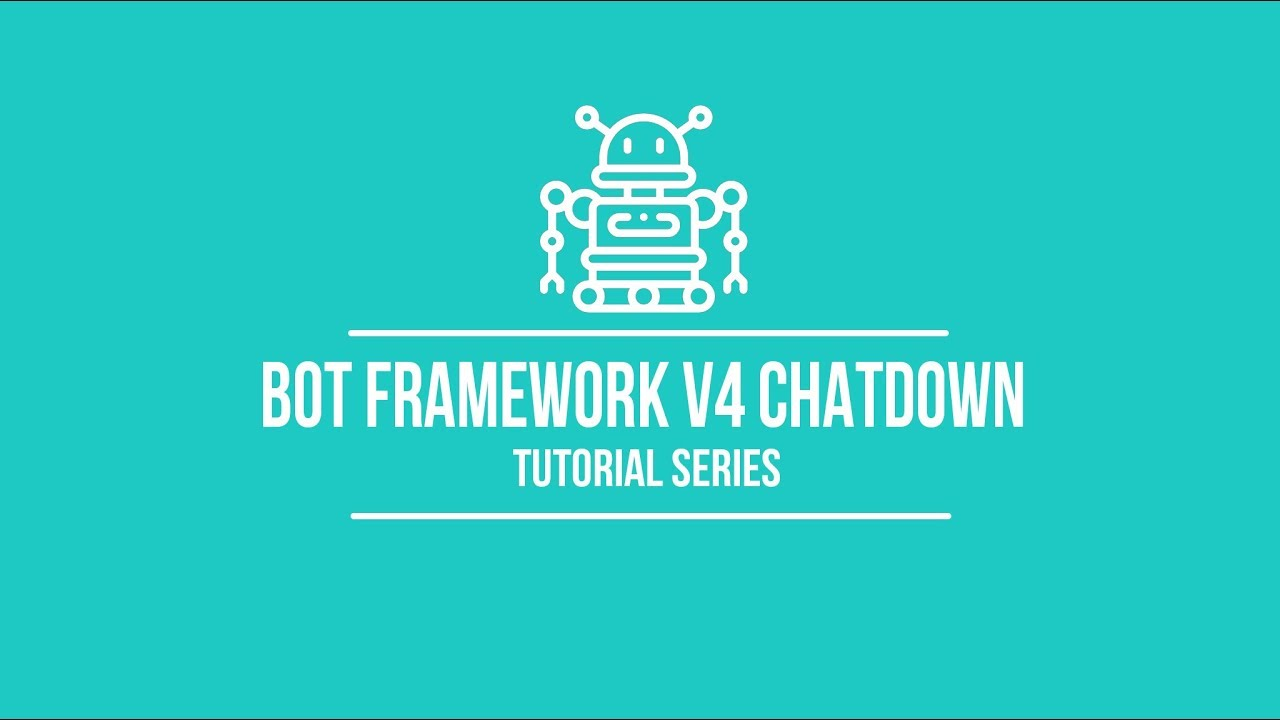 Bot Framework v4 Chatdown Tutorial #6: JSON Rich Cards and Layouts