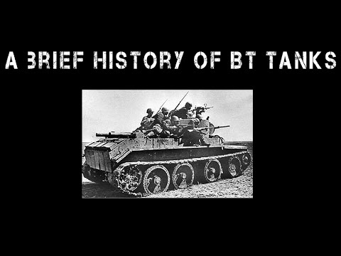A Brief History Of The BT Tanks