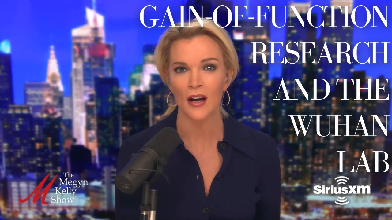 Hugh Hewitt & Megyn Kelly on a Stunning Admission About Gain-of-Function Research and the Wuhan Lab