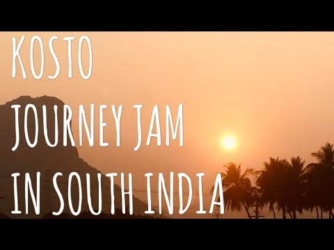 KOSTO (TOP 9) | JOURNEY JAM IN SOUTH INDIA 2018 feat. ABSTRAK and NADIA