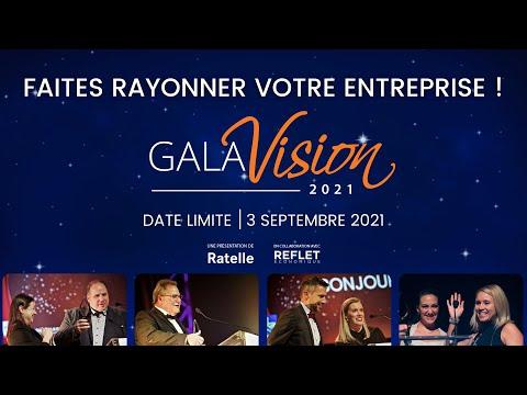 Le Gala Vision c'est ...