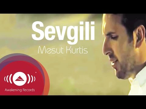 Mesut Kurtis - Sevgili (Turkish) | Official Music Video