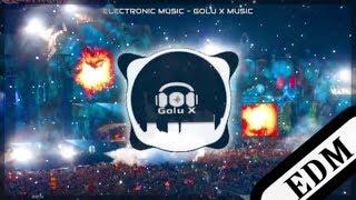 Electronic Dance Music | Golu X Music | EDM |