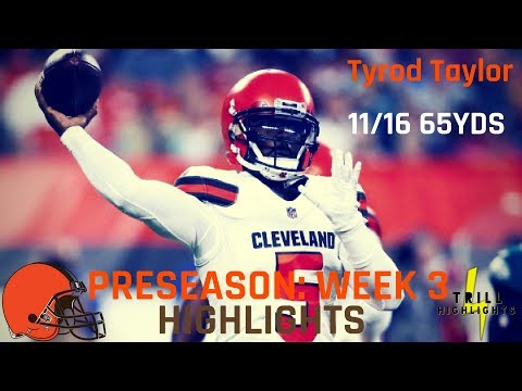 Tyrod Taylor Preseason Week 3 Highlights   Wrist Injury 08.23.2018