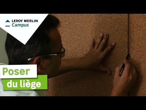 Comment poser du liège ? Leroy Merlin