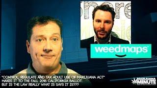 California's Marijuana Referendum... Good or Bad? -  Marijuana Minute 07-02-16