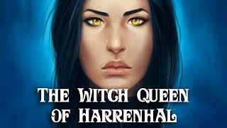 ASOIAF Theories: The Witch Queen of Harrenhal