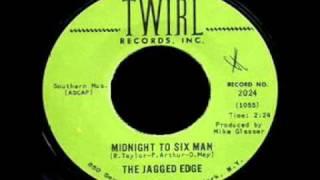 The Jagged Edge - Midnight To Six Man