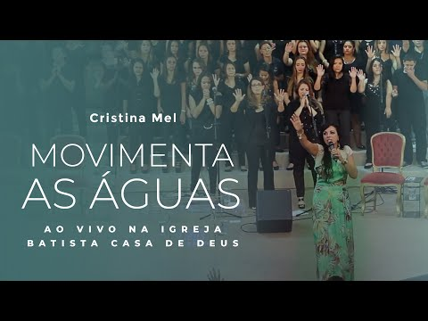 Movimenta as Águas Ao Vivo- Cristina Mel