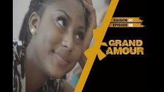 Grand Amour - Episode 08 - Saison 01