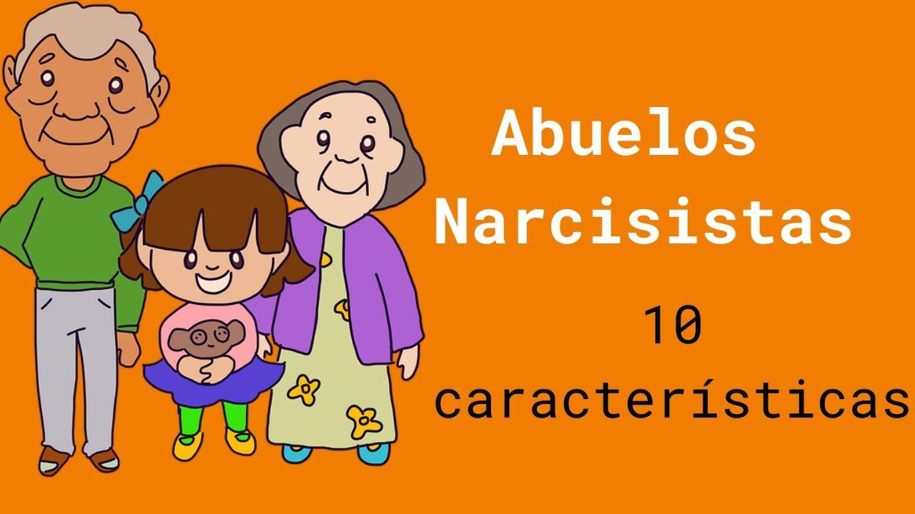Abuelos Narcisistas: 10 Características