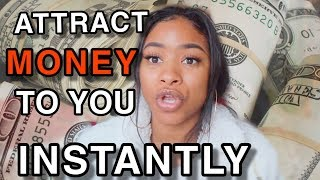 ATTRACT MONEY INTO YOUR LIFE (FAST )BY DOING THIS!!