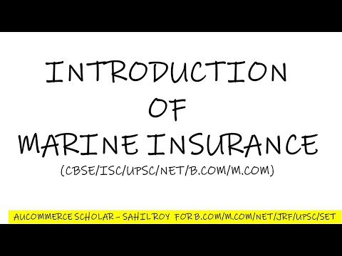 Introduction Of Marine Insurance