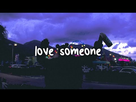 lukas graham - love someone // lyrics