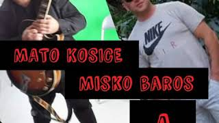 MISKO BAROS MATO KOSICE & LASKA Z KOSIC - 5 STARA