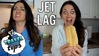 TRAVEL TIPS: How to Avoid Jet Lag