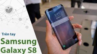 Tinhte.vn | Trên tay Galaxy S8