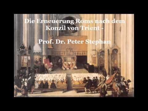 Die Erneuerung Roms nach dem Konzil von Trient - Prof. Dr. Peter Stephan