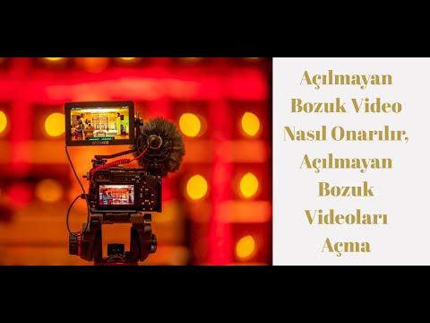 Açılmayan Bozuk Video dosyası Nasıl Onarılır, Açılmayan Bozuk Videoları Açma Programı MP4, AVI, MKV