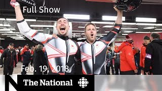 WATCH LIVE: The National for Monday February 19th 2018 - Olympics, Trudeau in India, HQ Trivia