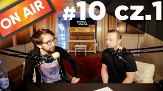 On Air #10 - Czesław Mozil cz. 1
