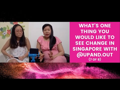 7 of 8 What's one thing you would like to see change in Singapore with @upand.out