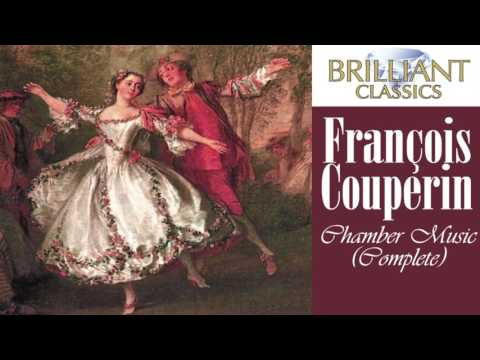 Couperin: Complete Chamber Music (Full Album)