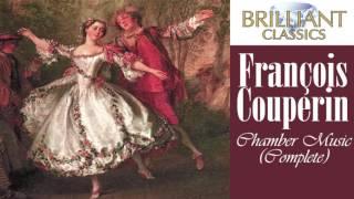 Couperin: Complete Chamber Music (Full Album)