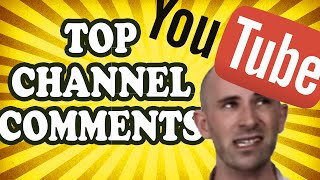 Top 10 Comments from THIS Channel! (TopTenzNet)