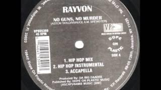 Download Rayvon - No Guns, No Murder (Hip Hop Mix) MP3 song and Music Video