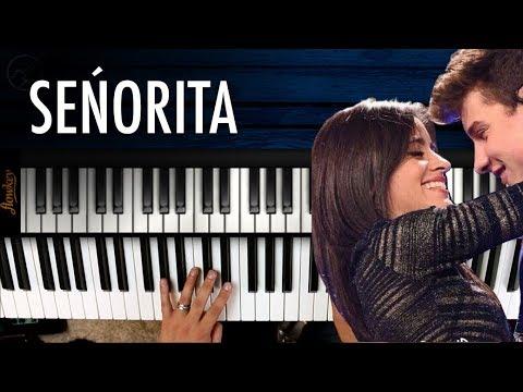 SEÑORITA - Shawn Mendes Camila Cabello PIANO  Notas ales Chrstianvib