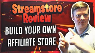 Stream Store Review - Build An Amazon Affiliate Store In Minutes