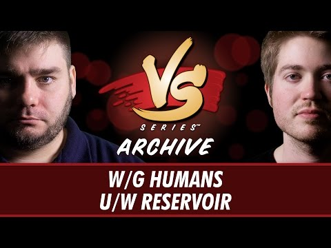 1/9/2017 - Todd VS Majors: W/G Humans vs U/W Reservoir [Standard]