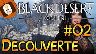 Black Desert Online - Gameplay Découverte : Beta Test Fermée #02 !