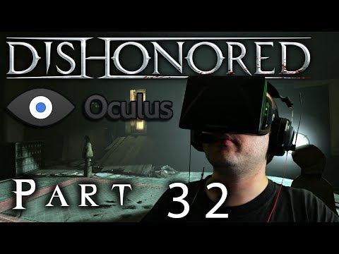 Oculus Rift DK1 - Dishonored - Part 32: Daud's Hideout