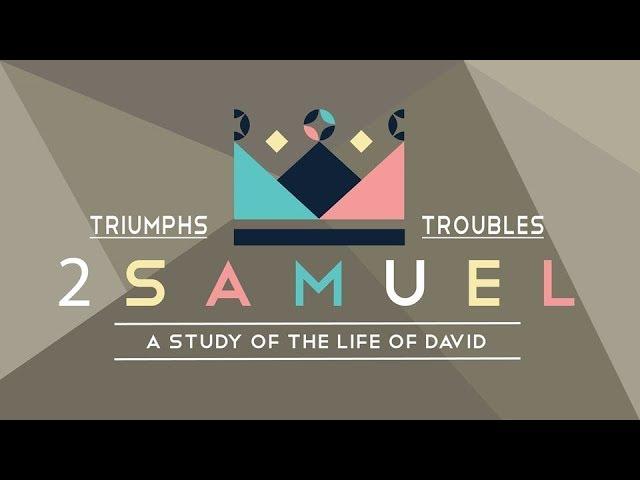 12.16.2018   2 Samuel 8 & 9,