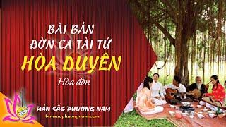 Hòa Duyên - Hòa đờn Bài bản Đờn ca Tài tử | Bản sắc phương Nam | bansacphuongnam.com