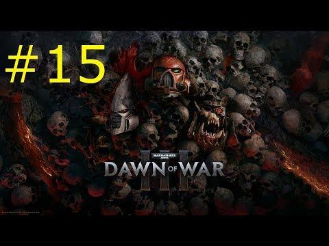 Schwerer Wiederstand - Let's Play Warhammer 40.000: Dawn of War 3 #15