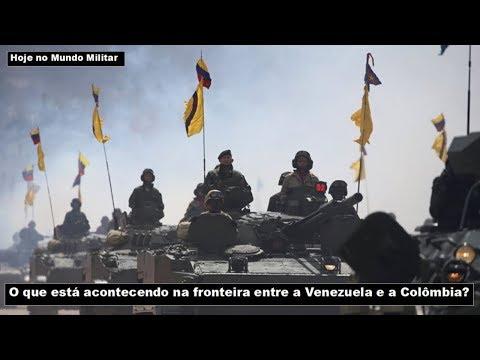 O que está acontecendo na fronteira entre a Venezuela e a Colômbia?