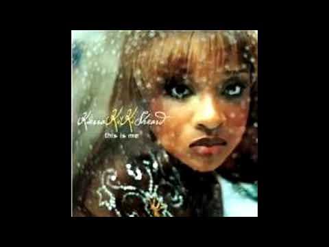 Kierra Sheard- You're The Only One