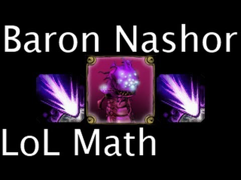 LoL Math - Baron Nashor