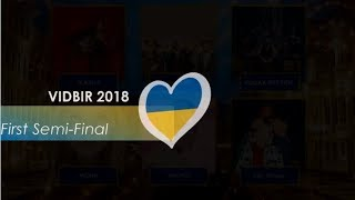 All songs from First Semi-Final Ukrainian National Selection for Eurovision 2018 #Vidbir2018