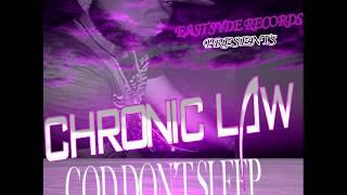 Chronic Law - God Don't Sleep #6ixx #lawboss